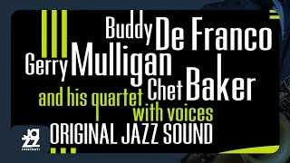 Gerry Mulligan, Chet Baker, Buddy De Franco - Star Eyes
