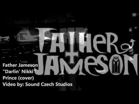 "Father Jameson ""Darlin' Nikki"" Prince (cover)"