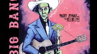 Angry Johnny And The Killbillies-Big Bang
