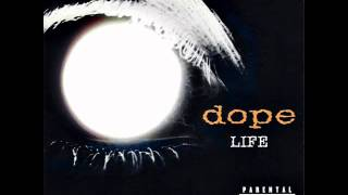Dope Life 03 Nothing Why