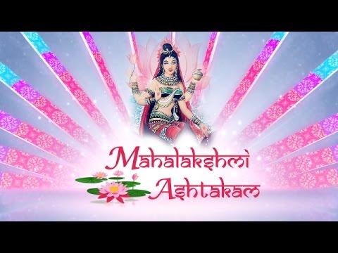 MAHALAKSHMI ASHTAKAM - LAXMI MANTRA :- VERY POWERFUL MANTRA