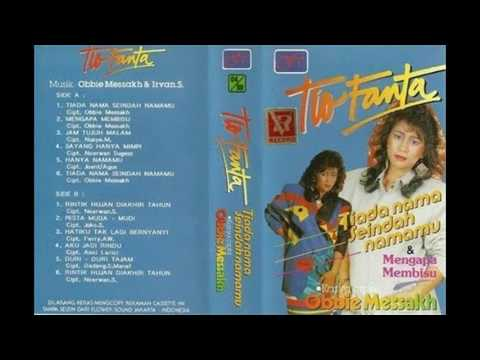 , title : 'Tio Fanta - Tiada Nama Seindah Namamu'