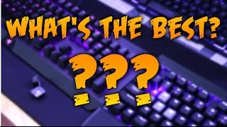 The BEST Gaming Keyboard?