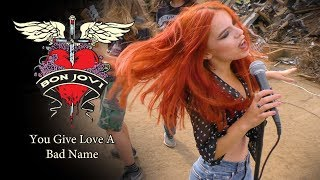 You Give Love A Bad Name   Bon Jovi; By The Iron Cross