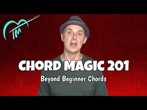 Beyond Beginner Chords | Guitar Chord Magic 201