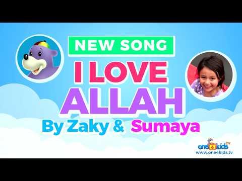 I Love ALLAH - NEW Song by Zaky & Sumaya
