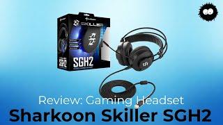 Günstige Gaming Headsets Teil 3 v. 3: Sharkoon SGH2