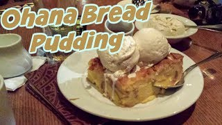 Disney World Ohana Bread Pudding 🍞 With Bananas Foster Sauce