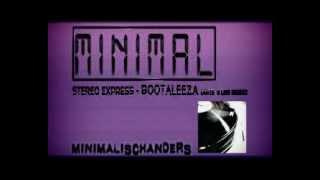 Stereo Express   Bootaleeza (Arts & Leni Remix) [HQ]