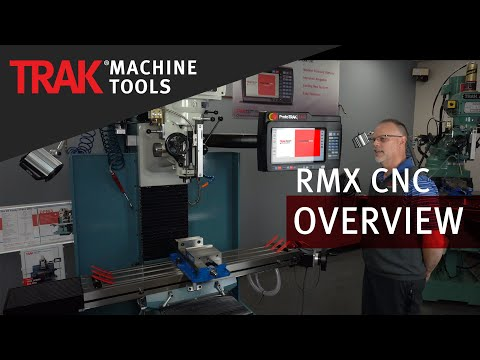 What Makes the RMX Different?   ProtoTRAK RMX CNC   Overview