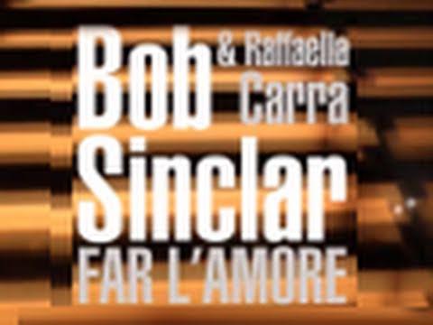 Bob Sinclar & Raffaella Carrà - Far l'Amore [ARTWORK VIDEO]