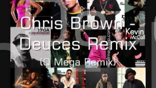 Chris Brown Ft Gucci Mane, Fabolous, Drake, & Various Artist - Deuces (Mega Remix)