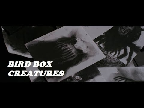BIRD BOX - drawings of the creatures