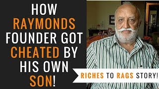 Vijaypat Singhania - How Raymonds Owner Got Cheated by His Son Gautam Singhania   Retirement Plans