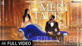 Meri Taur Full Video  Waris Ft Gavy Sidhu  Amy Phutela  Bittu Cheema  New Punjabi Songs 2016