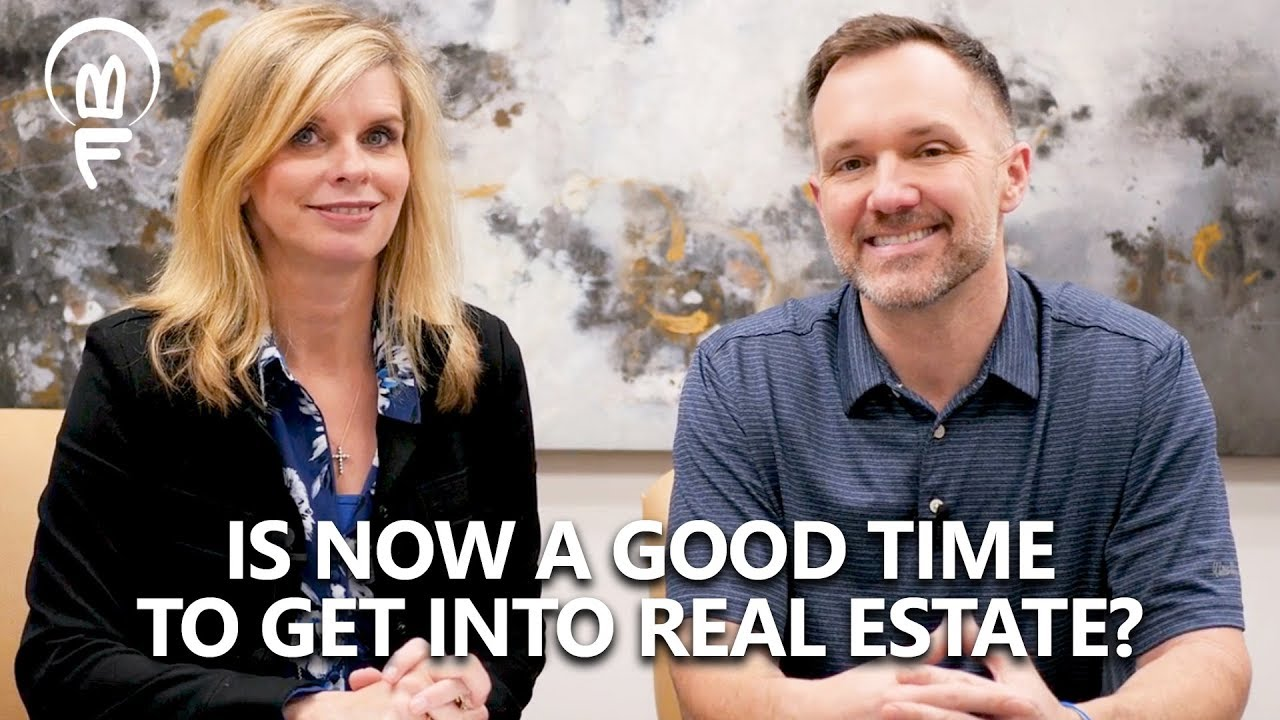 Is Now a Good Time to Get Into Real Estate?