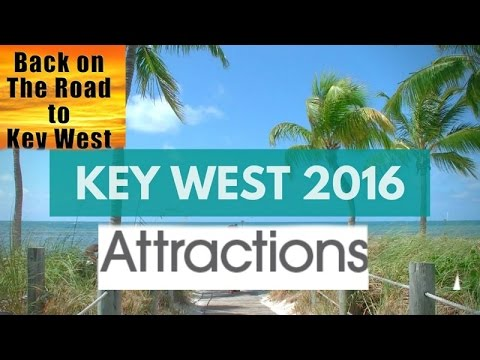 Video Key West Attractions!