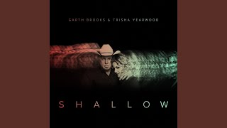 Garth Brooks Shallow