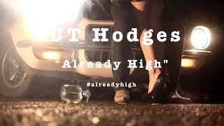 "JT Hodges ""Already High"" (Promo Reel)"