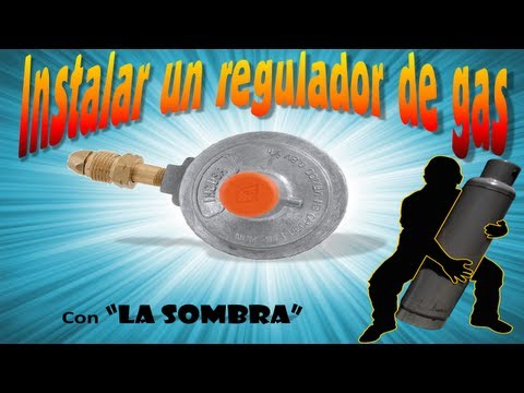 Como instalar un regulador de gas facil