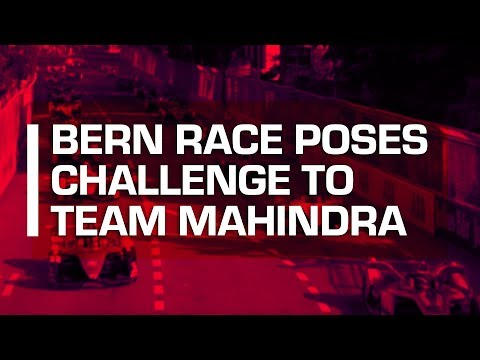 Bern Race Poses Challenge To Team Mahindra | Swiss E-Prix Highlights | Formula E