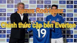 James Rodriguez Chính thức cập bến Everton