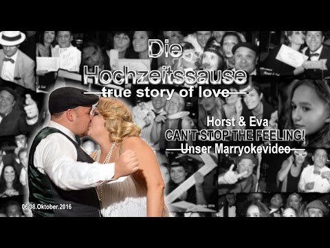 Cant stop the feeling - Eva & Horst (The Marryoke)