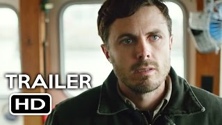 Manchester By The Sea Official Trailer 1 2016 Casey Affleck Drama Movie HD