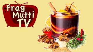 Der Punsch Rezept-Test! - Frag Mutti TV