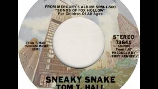 Tom T. Hall ~ Sneaky Snake