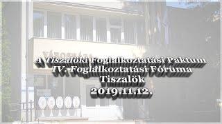A Tiszalöki Paktum 4. foglalkoztatási fóruma
