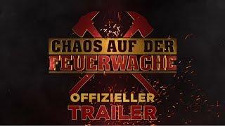 Chaos auf der Feuerwache Film Trailer