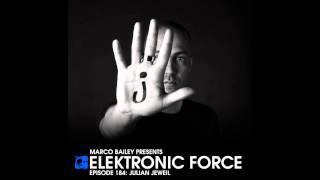 Elektronic Force Podcast 184 with Julian Jeweil
