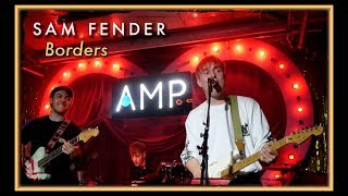 Sam Fender | Borders   AMP Bethnal Green   27th March 2019