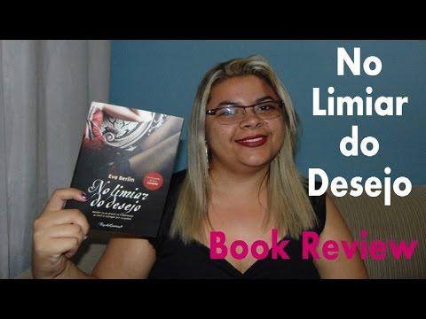 NO LIMIAR DO DESEJO ? Book Review | Estante da Suh