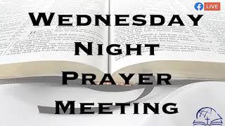 Wednesday Night Prayer Meeting 9/16/20
