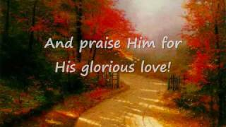 O GLORIOUS LOVE!