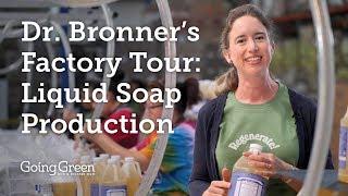 Dr. Bronners Factory Tour: Liquid Soap Production