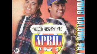 April Boys - Awit ko Sayo