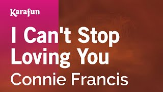 Karaoke I Can't Stop Loving You - Connie Francis *
