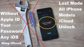 Lost Mode Apple Any iPhone iCloud Lock Unlock Without Apple ID/Tool/Password 100% Working✔