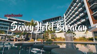 Hotels and Resort Spotlight: Savoy Hotel Boracay