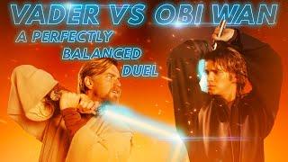 Anakin VS Obi-Wan: A Perfectly Balanced Duel (Why It's Great)