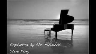 Captured By The Moment - STEVE PERRY INSTRUMENTAL