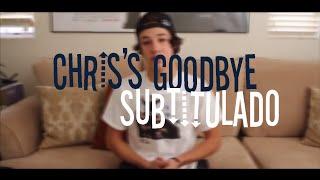 Chris's Goodbye - Cameron Dallas (Subtitulado)