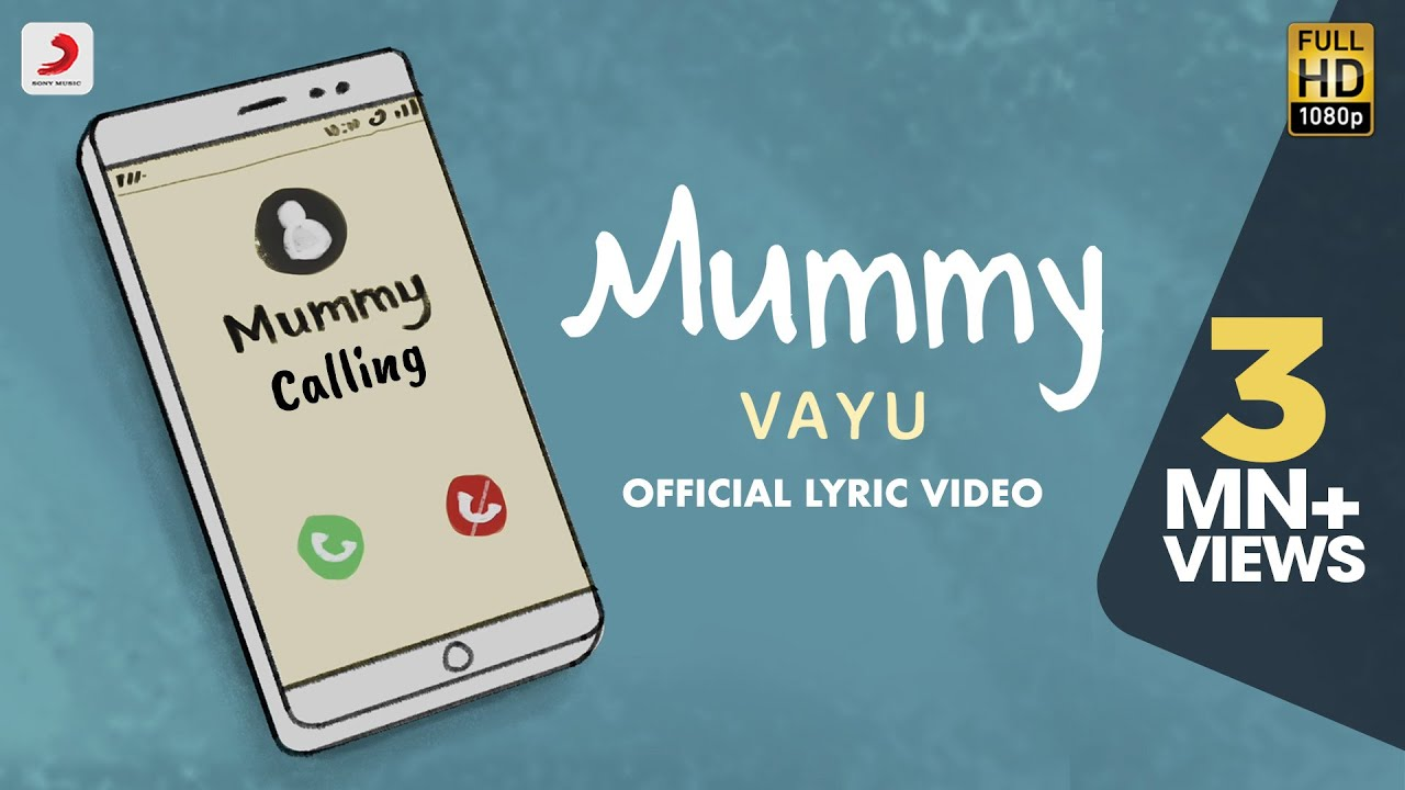 Mummy Lyrics | Vayu | Vaibhav Pani| Vayu Lyrics