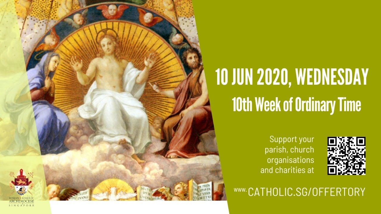 Catholic Mass Today 10th June 2020 Live Online, Catholic Mass Today 10th June 2020 Live Online, 10th Week of Ordinary Time 2020