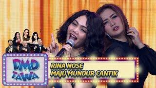 Rina Nose [MAJU MUNDUR CANTIK] - DMD Tawa (7/11)