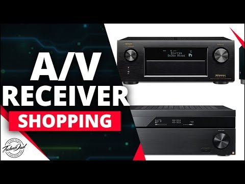 How to Choose the Right A/V Receiver | AVR Shopping