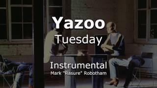 Yazoo - Tuesday - Instrumental